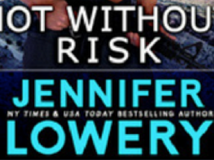 Not Without Risk by Jennifer Lowery: A special offer
