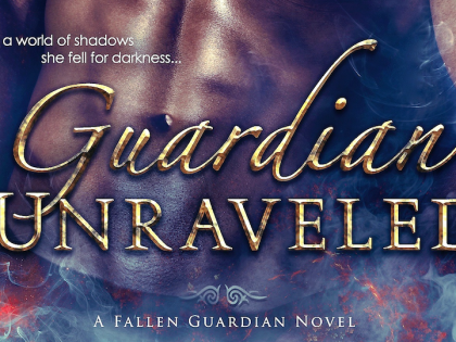 Cover Reveal: Guardian Unraveled (Fallen Guardians #3)