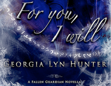 For You, I Will  (Fallen Guardians #3.5)+ sneak peek excerpts