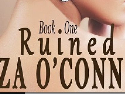Liza O' Connor's latest release: Lady Anne Book1: Ruined