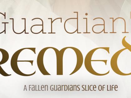 Guardian's Remedy 2.1 (A short story)