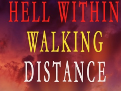 New Release by Liza O' Connor ~ Hell within Walking Distance