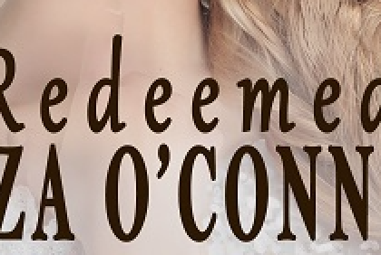 Latest Release by Liza O' Connor: Lady Anne – Book 2: Redeemed